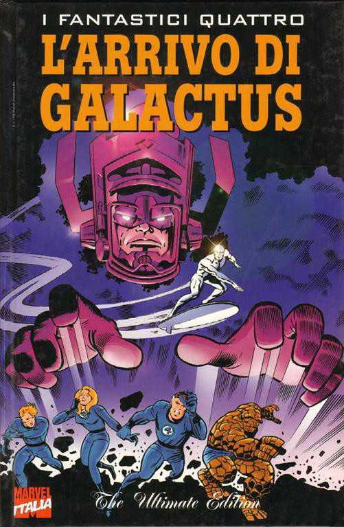 Stan Lee e Jack Kirby – L'arrivo di Galactus (I Fantastici Quattro)