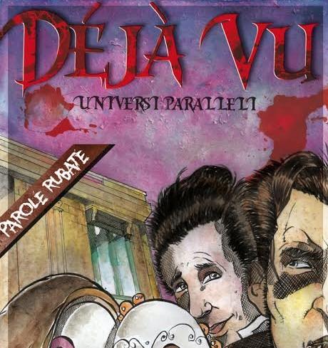 """Radio Capital a fumetti: """"Dèjà vu – Universi Paralleli"""" da Cuore Noir Edizioni"""