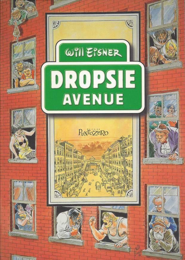 300: Will Eisner - Dropsie Avenue