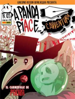A Panda piace... l'avventura #5 - Il carnevale di Paura (Bevilacqua)