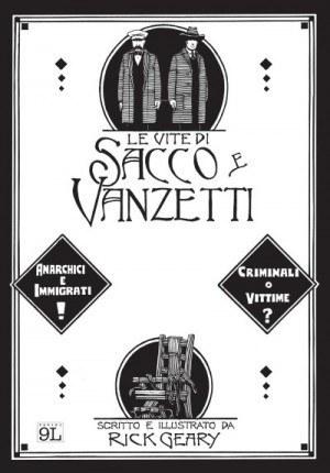 """""""Le vite di Sacco e Vanzetti"""" in un graphic novel di Rick Geary"""