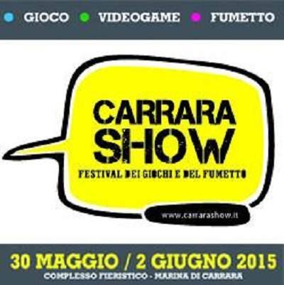 """Prima edizione del """"Carrara Show: il Festival dei giochi e del fumetto"""""""