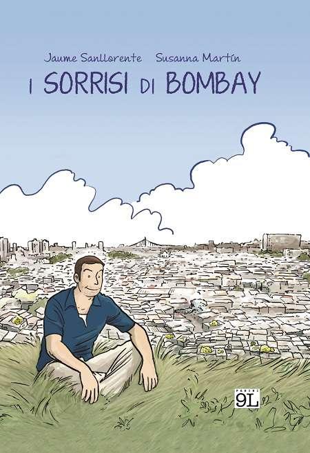 """I sorrisi di Bombay"", una nuova graphic novel targata Panini 9L"