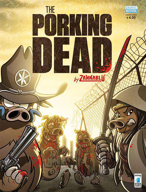 "E' in arrivo la nuova Graphic Novel Star Comics ""The Porking Dead"""