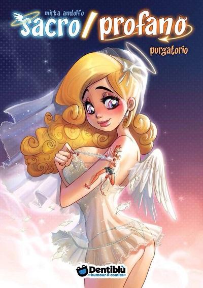 """""""Sacro/Profano Vol. 2: Purgatorio"""" di Mirka Andolfo in anteprima a Lucca Comics & Games 2014"""