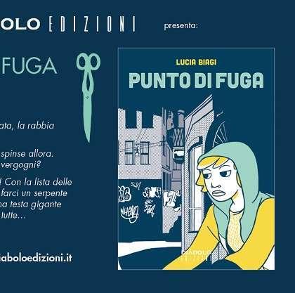"""Diábolo Edizioni presenta: """"Punto di fuga"""" di Lucia Biagi"""