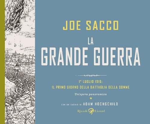 """Rizzoli/Lizard presenta """"La Grande Guerra"""" di Joe Sacco_Notizie"""