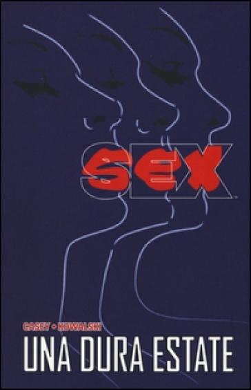 Sex - Una dura estate (Casey, Kowalski)