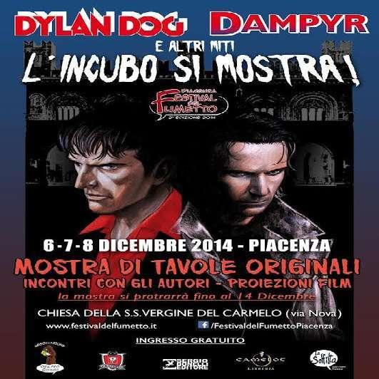 """Festival del Fumetto di Piacenza 2014: """"Dylan Dog, Dampyr e altri miti, l'incubo si mostra"""""""
