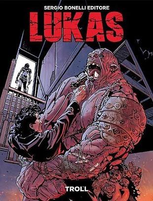 Lukas #8 – Troll (Medda, Maresta)