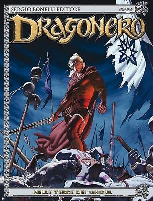 Dragonero #18 – Nelle terre dei Ghoul (Stefano Vietti, Gianluca Pagliarani)