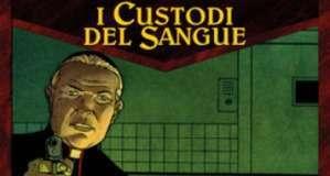 I Custodi del Sangue vol. 2  (Convard, Falque, Juillard)