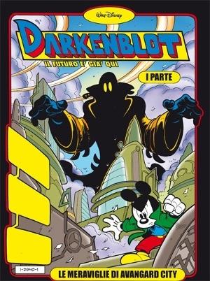 Darkenblot: il thriller fantascientifico in salsa Disney di Casty e Lorenzo Pastrovicchio