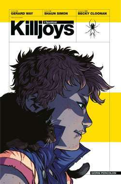 I favolosi Killjoys (Way, Simon, Cloonan)