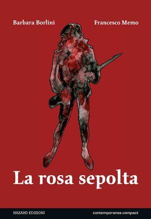 """""""La rosa sepolta"""": un'analisi sull'eredità della guerra._Recensioni"""