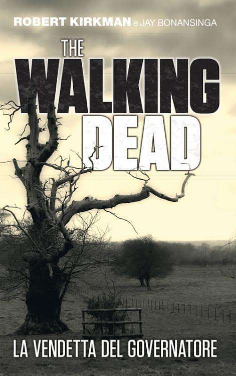 The Walking Dead: un nuovo romanzo in eBook e Kindle Unlimited