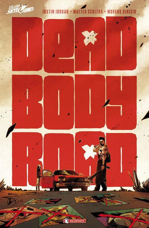 """È uscito """"Dead Body Road"""" di Justin Jordan e Matteo Scalera"""