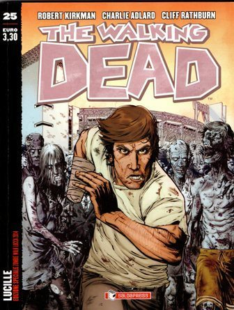 The Walking Dead #25 – Lucille (Kirkman, Adlard, Rathburn)