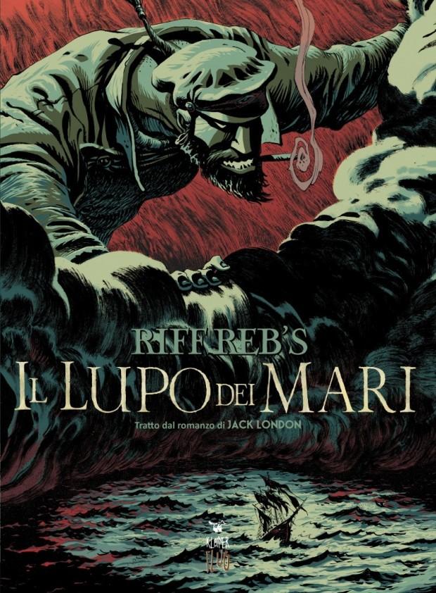 """Il furioso dominio della natura sull'uomo: """"Il lupo dei mari"""" di Riff Reb's"""