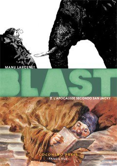 Blast #2 – L'Apocalisse secondo San Jacky (Manu Larcenet)