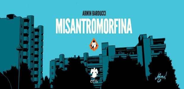 Personaggi alla deriva: Misantromorfina di Armin Barducci