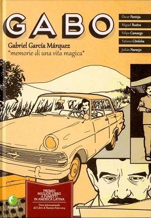 Gabo – Memorie di una vita Magica (Oscar Pantoja, AA.VV)