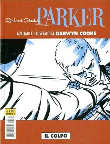 Richard Stark's Parker #3 – Il Colpo (Darwyn Cooke)_BreVisioni