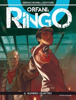 Orfani: Ringo #4 - Il numero quattro (Mauro Uzzeo, Alex Massacci)