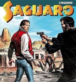 Saguaro, la serie di Bruno Enna, chiude e saluta i suoi lettori