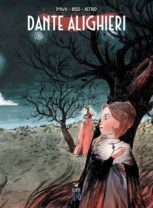 Dante Alighieri raccontato a fumetti nel volume edito da Kleiner Flug