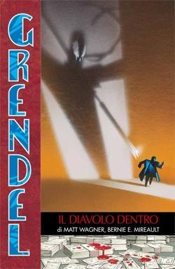 """Un'infernale e inarrestabile discesa nella follia: """"Grendel #6 - Il diavolo dentro"""""""