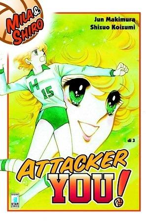 """La nuova edizione di """"Attacker you!"""" (Mila e Shiro) sarà disponibile dal 15 Gennaio"""