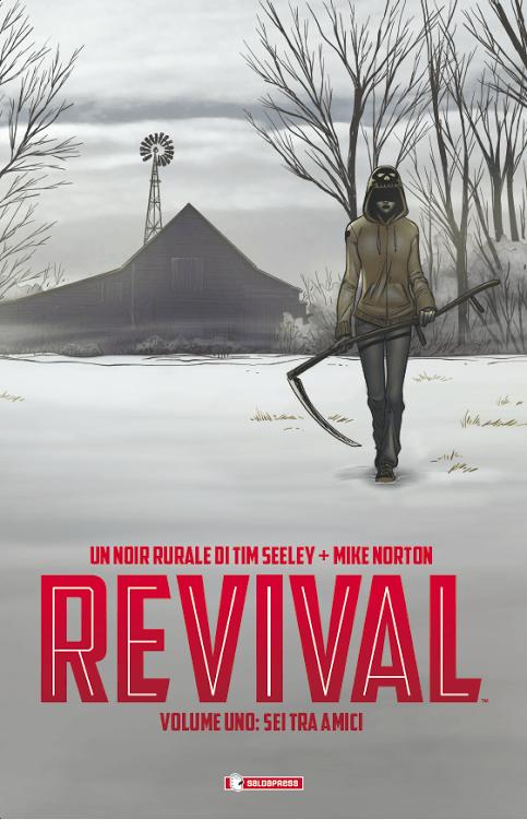 """""""Sei tra amici"""", il primo volume  della serie Revival di Tim Seeley e Mike Norton"""