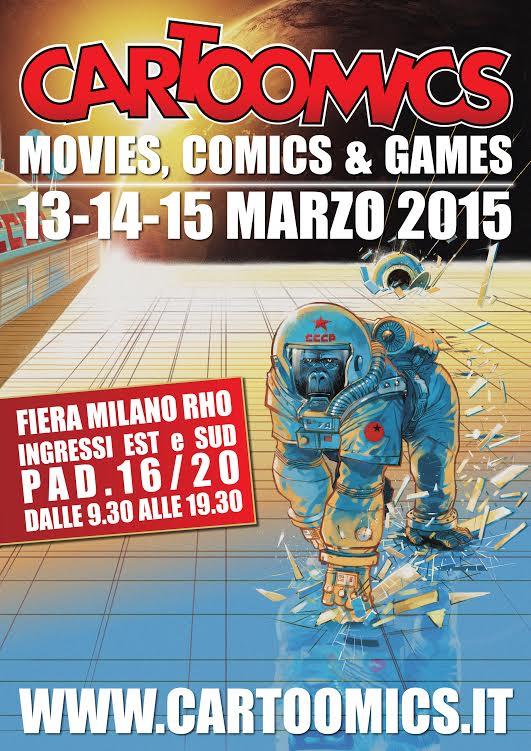 """Inizia il 13 marzo la 22° edizione di """"Cartoomics 2015 movies, comics and games"""""""