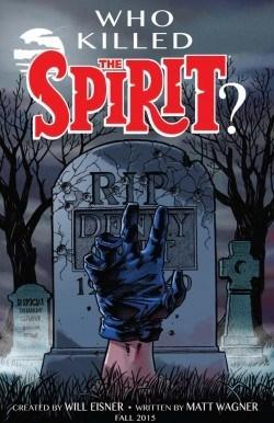 ComicsPRO2015-Print-Spirit-Wagner-6eb29