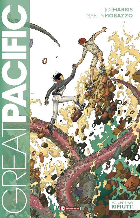 """Dal 20 febbraio arriva in fumetteria """"Rifiuti!"""", primo volume della serie Great Pacific"""