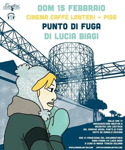 """Lucia Biagi e il suo """"Punto di fuga"""" al Cinema Caffè Lanteri di Pisa"""