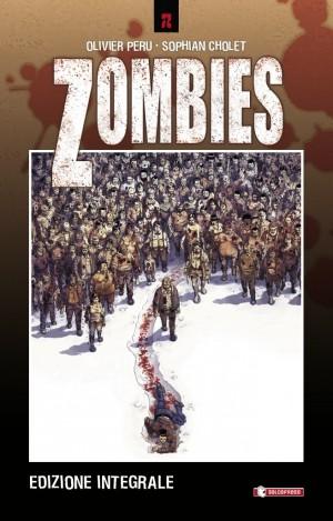 Zombies – edizione integrale (Olivier Peru, Sophian Cholet)