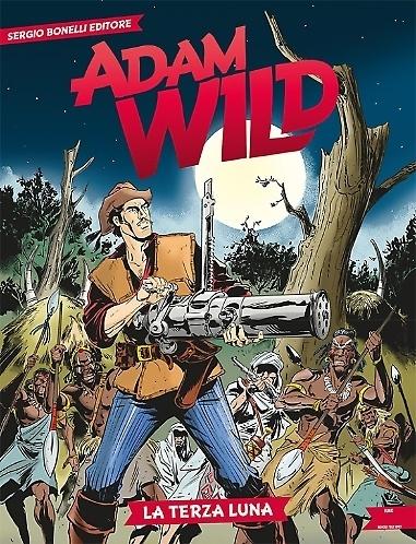 Adam Wild #5 – La terza luna (Gianfranco Manfredi, Antonio Lucchi)