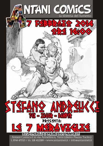 """Da Antani Comics presentazione de """"Le 7 Meraviglie"""" con Stefano Andreucci"""