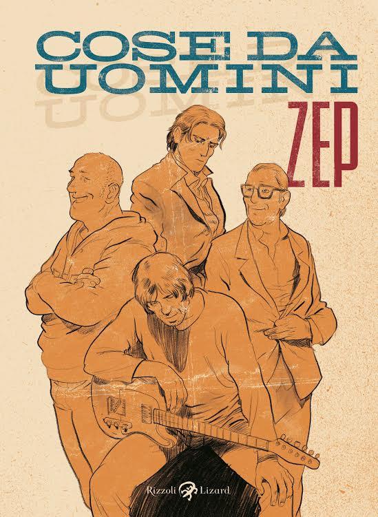 """""""Cose da uomini"""" di Zep in libreria dal 12 febbraio"""