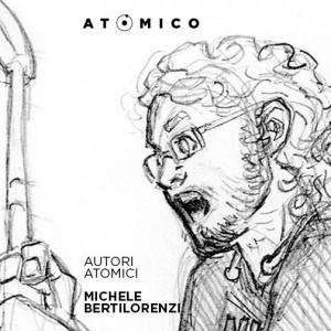ATOMICO_ritratto_BERTILORENZI
