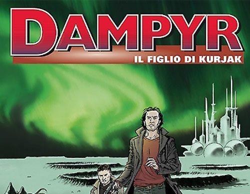 Dampyr #180 – Il figlio di Kurjak (Boselli, Statella, Fara)