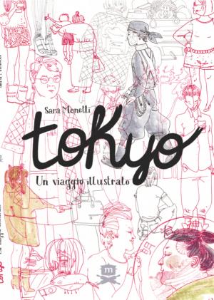 Tokyo: un viaggio illustrato (Sara Menetti)