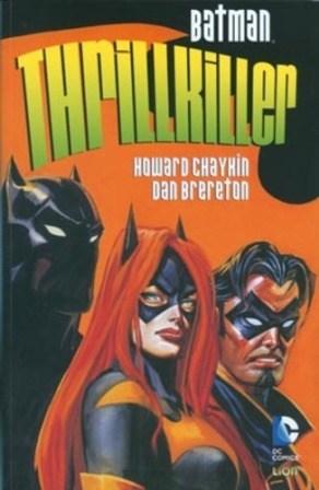 Batman: ThrillKiller (Howard Chaykin, Dan Brereton)