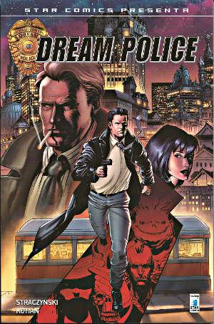 SCP Presenta #3: Dream Police Vol. 1 (J. Michael Straczynski, Sid Kotian)