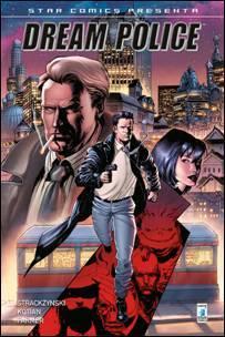 """SCP presenta """"Dream Police"""", creato da J. Michael Straczynski e Sid Kotian"""