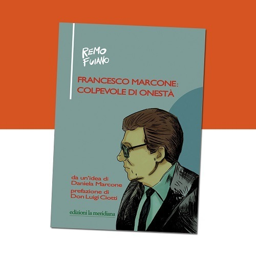 "È disponibile la graphic novel ""Francesco Marcone: colpevole di onestà"""