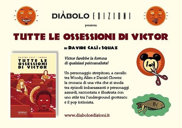 """Anteprima di """"Tutte le ossessioni di Victor"""" di Davide Calì e Squaz"""