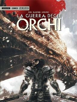La guerra degli orchi  (Peru, Daxiong, Lorusso)